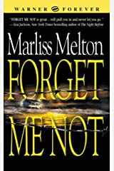 Forget Me Not (Navy SEALs, Book 1) (Navy Seal Team Twelve) Kindle Edition