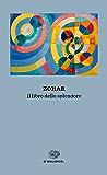 Zohar: Il libro dello splendore (Einaudi tascabili. Biblioteca)