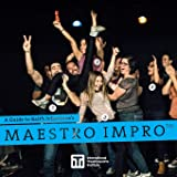 A Guide to Keith Johnstone's Maestro Impro™