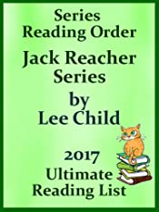 LEE CHILD JACK REACHER SERIES IN ORDER WITH CHECKLIST: JACK REACHER SERIES LIST WITH SPECIAL ADDED MATERIAL - UPDATED IN 2017 (Ultimate Reading List)