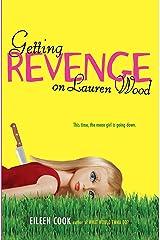 Getting Revenge on Lauren Wood Kindle Edition