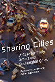 Sharing Cities: A Case for Truly Smart and Sustainable Cities (Urban and Industrial Environments)