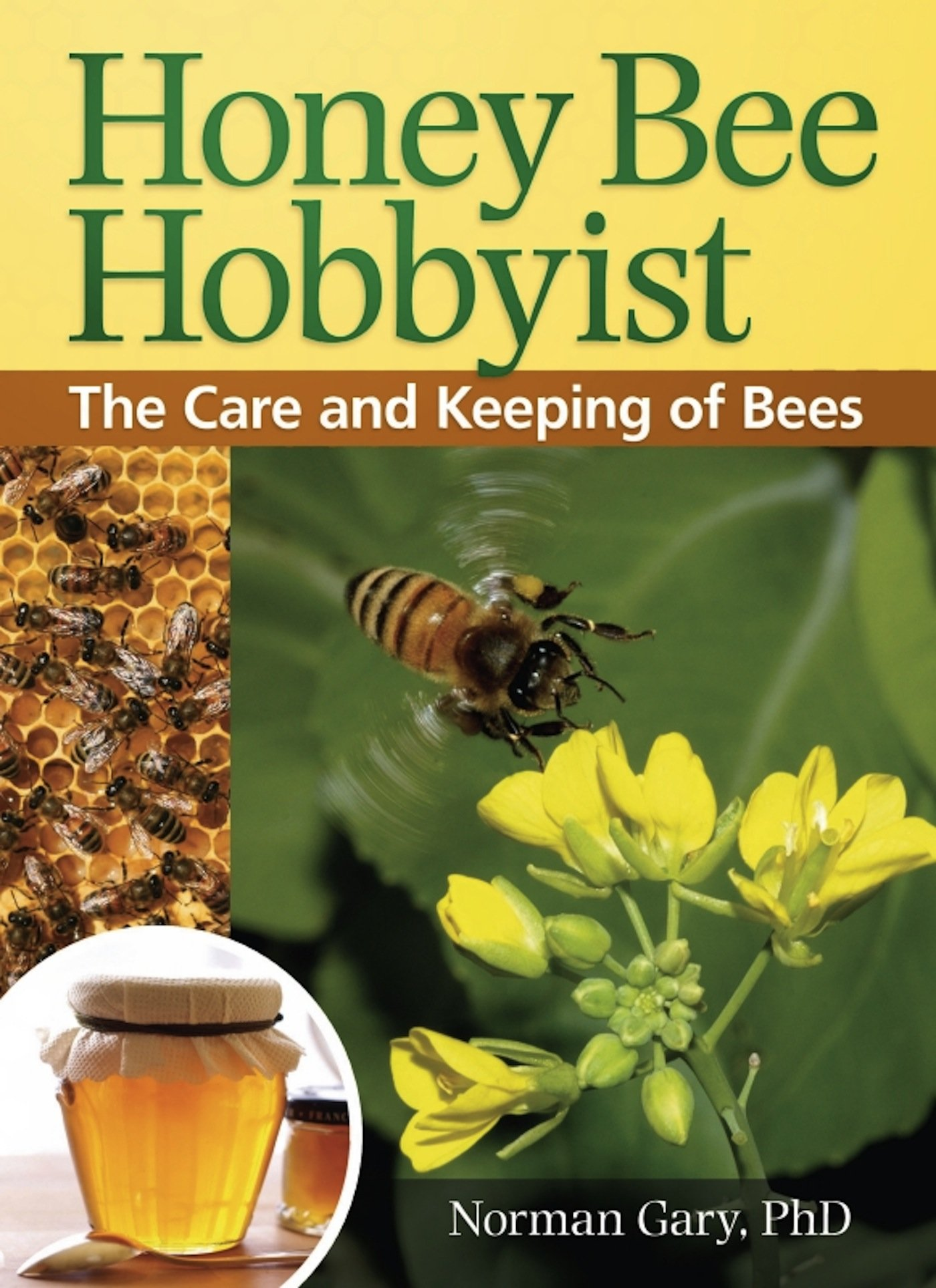 850a385e00 Honey Bee Hobbyist  The Care and Keeping of Bees (Hobby Farm) Paperback –  December 21