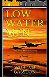 LOW WATER MEN: THE GLENN MILLER MYSTERY