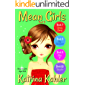 MEAN GIRLS - Part 3: Books 7, 8, 9 & 10: Books for Girls Aged 9-12