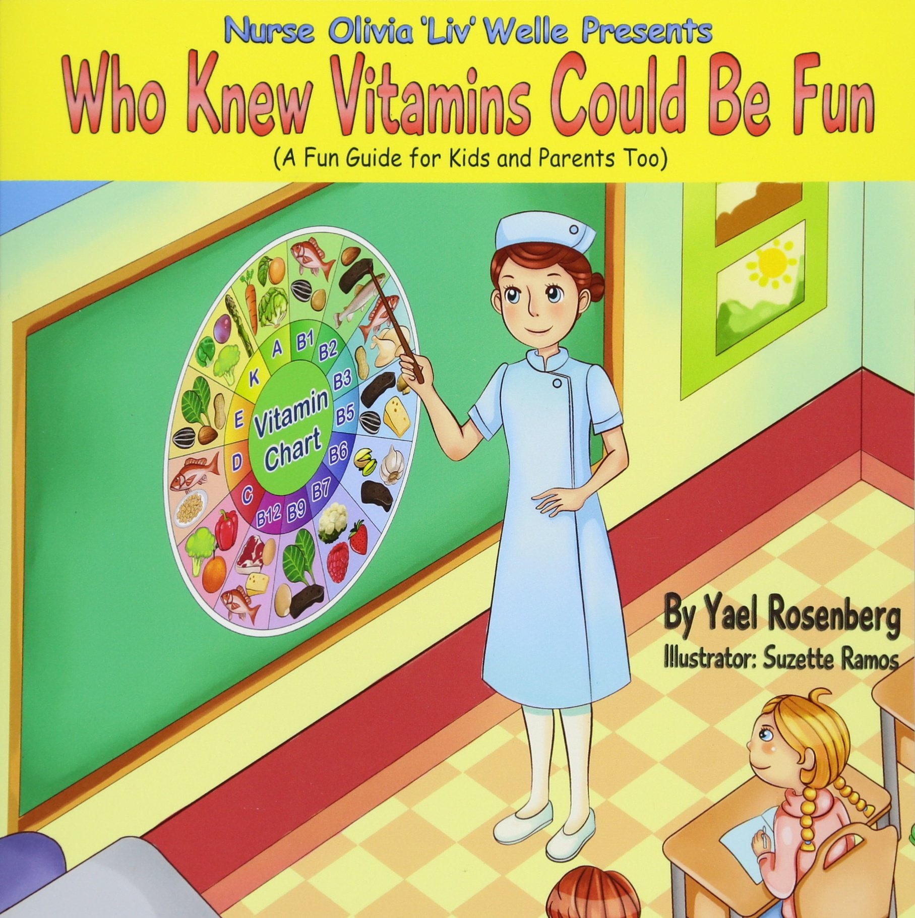 Nurse Olivia 'Liv' Welle Presents: Who Knew Vitamins Could Be Fun! PDF