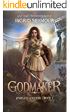 Godmaker (Jeweled Goddess Book 1)