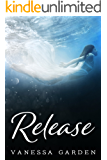 Release: (The Submerged Sun Series Book 3)