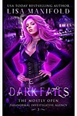 Dark Fates (The Mostly Open Paranormal Investigative Agency Book 3) Kindle Edition