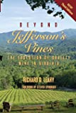 Beyond Jefferson's Vines: The Evolution of Quality Wine in Virginia