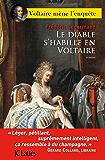 Le diable s'habille en Voltaire (Romans historiques)