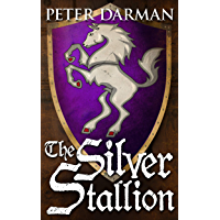 The Silver Stallion (Catalan Chronicles Book 4)