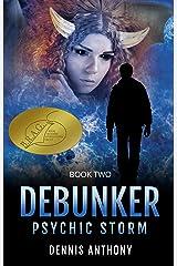 Debunker: Psychic Storm Kindle Edition