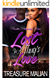 Lost in a Thug's Love