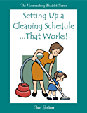 Setting Up a Cleaning Schedule That Works