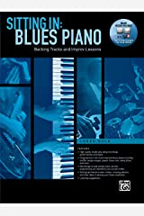 Sitting In -- Blues Piano: Backing Tracks and Improv Lessons, Book & Online Audio/Software (Sitting In Series) Paperback