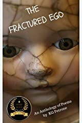 THE FRACTURED EGO (Ego Anthology Book 1) Kindle Edition
