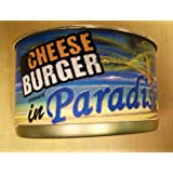 Cheese Burger Canned in Paradise