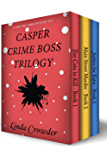 Casper Crime Boss Trilogy (A Jake and Emma Mystery Book 6)