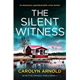 The Silent Witness: An absolutely unputdownable crime thriller (Detective Amanda Steele Book 3)