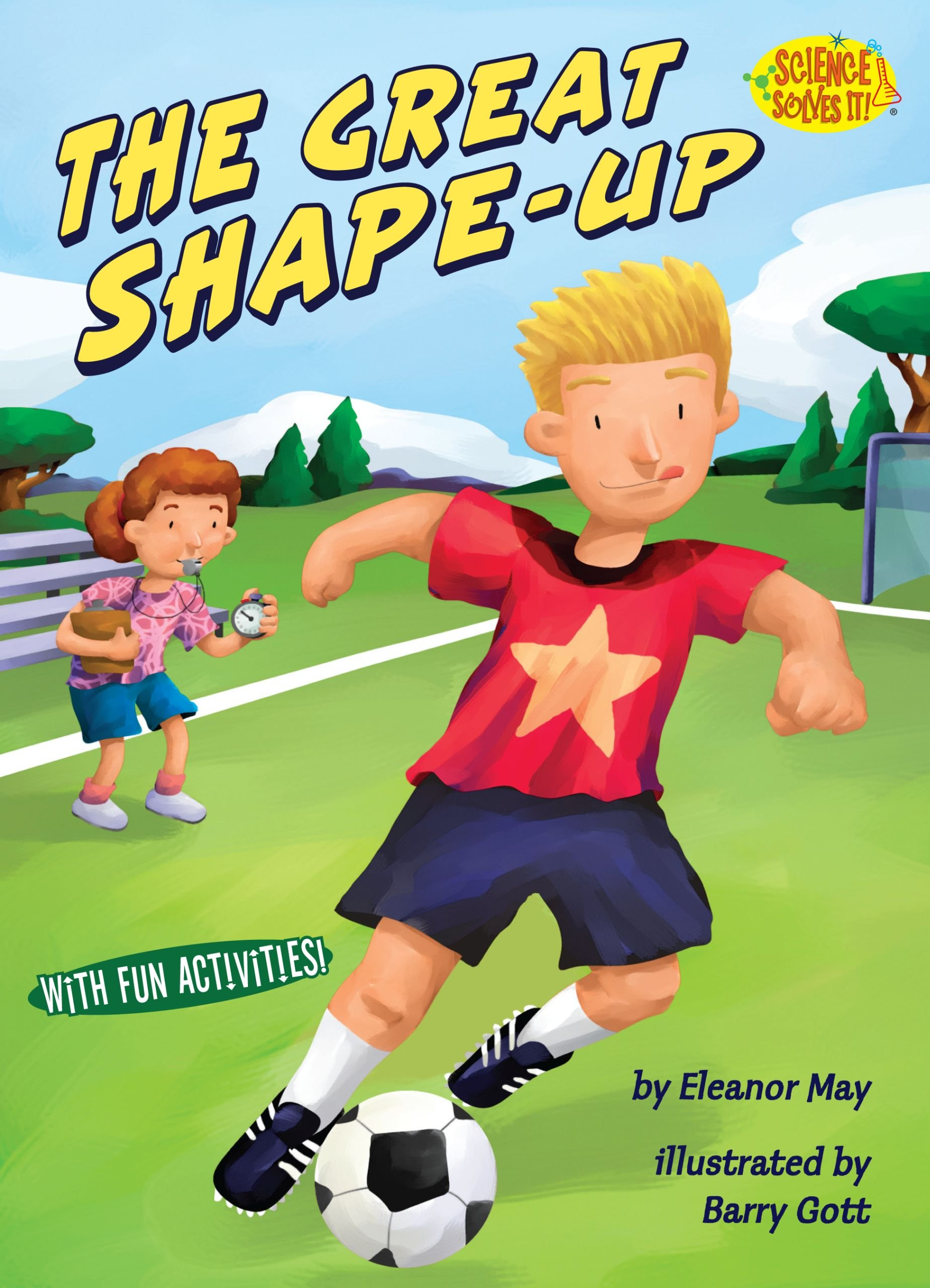 Download The Great Shape-up (Science Solves It!) PDF