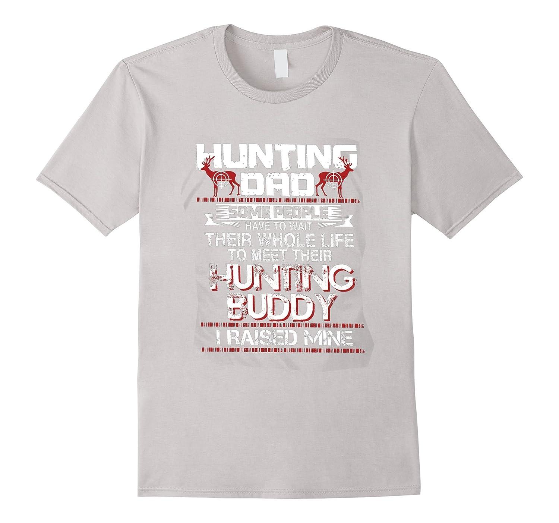 Hunting dad – Funny hunting buddy t-shirt