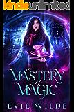 A Mastery of Magic (Enchanted Academy Book 3)