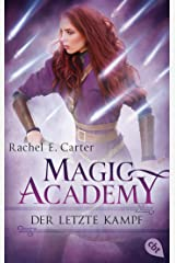 Magic Academy - Der letzte Kampf (Die Magic Academy-Reihe 4) (German Edition) Kindle Edition