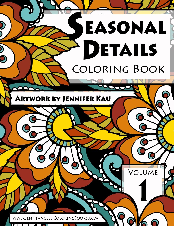 Download Seasonal Details Coloring Book (Jenntangled Coloring Books) (Volume 1) ebook