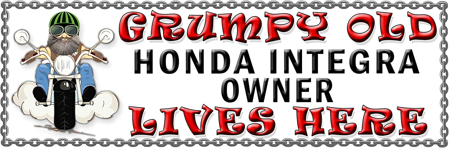 SHAWPRINT Grumpy Old HONDA INTEGRA Owner Lives Here metal sign//plaque funny 166H2