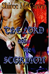 The Lord and The Scorpion (The Warrior Women Series Book 1) Kindle Edition