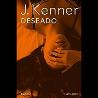 Deseado (Trilogía Deseo 1) (Spanish Edition)