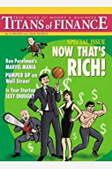 Titans of Finance: True Tales of Money & Business Kindle Edition