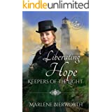 A Liberating Hope (Keepers of the Light Book 11)