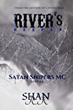River's Keeper: She was forgettable, Why couldn't I stay away (Satan Sniper's MC Book 2)