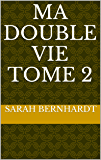 Ma double vie Tome 2 (Edition illustrée) (French Edition)