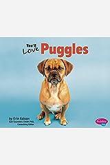 You'll Love Puggles (Favorite Designer Dogs) Kindle Edition