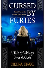 Cursed by Furies: A Tale of Vikings, Elves and Gods (The Cursed Elves Book 1) Kindle Edition