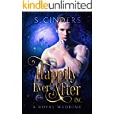 Happily Ever After, Inc: A Royal Wedding
