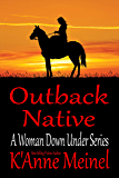 Outback Native (A Woman Down Under Book 4)