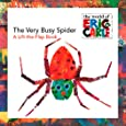 The Very Busy Spider: A Lift-the-Flap Book (The World of Eric Carle)