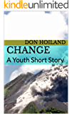 Change: A Youth Short Story