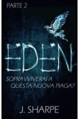 Eden: Parte seconda (Italian Edition) Kindle Edition