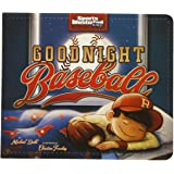 Goodnight Baseball (Sports Illustrated Kids Bedtime Books)