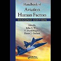 Handbook of Aviation Human Factors (Human Factors in Transportation)