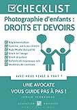 CHECKLIST Photographie d'enfants : droits et devoirs