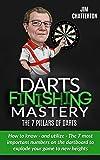 Darts Finishing Mastery: The 7 Pillars of