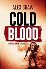 COLD BLOOD: Thriller (Aidan Snow Thriller 1) (German Edition) Kindle Edition