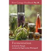 Fermentation: River Cottage Handbook No.18