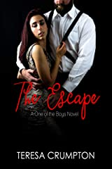 The Escape (One of the Boys Book 5) Kindle Edition